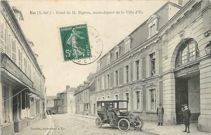 """/ CPA FRANCE 76 """"Eu, Hôtel de M Bignon, maire député de la ville d'Eu"""""""