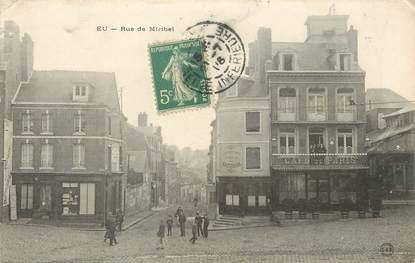 """/ CPA FRANCE 76 """"Eu, rue de Miribel"""""""