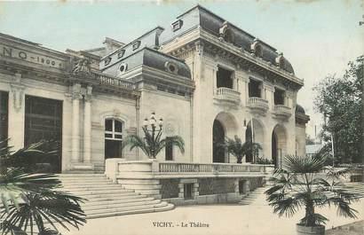 """CPA FRANCE 03 """"Vichy, le Théâtre"""""""