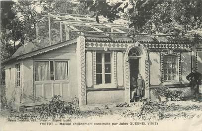 """/ CPA FRANCE 76 """"Yvetot, maison entièrement construite par Jules Quesnel"""""""