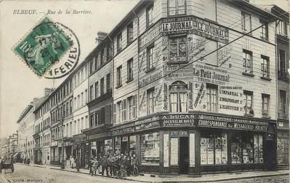 "/ CPA FRANCE 76 "" Elbeuf, rue de la barrière"""