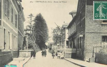 """/ CPA FRANCE 76  """"Yerville, Route de Vibeuf"""""""