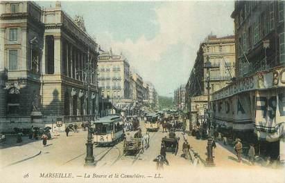 """CPA FRANCE 13 """"Marseille, la Bourse et la Cannebière avec tramway"""""""