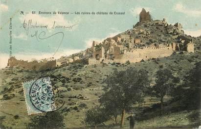 """CPA FRANCE 26 """"Env. de Valence, les ruines du château de Crussol"""""""