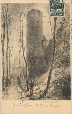 """/ CPA FRANCE 27 """"Le Vieux Gisors, la tour du prisonnier"""""""