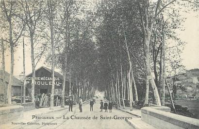 """/ CPA FRANCE 24 """" Périgueux, la chaussée de Saint Georges"""""""