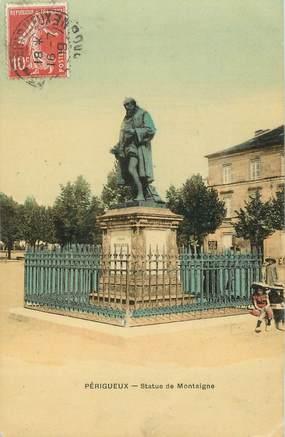 """/ CPA FRANCE 24 """"Périgueux, statue de Montaigne"""""""