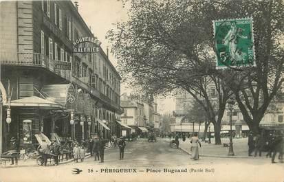 """/ CPA FRANCE 24  """"Périgueux, place Bugeaud """""""