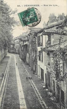 """/ CPA FRANCE 24  """"Périgueux, rue du Lys"""""""