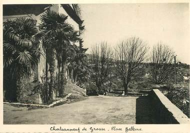 """/ CPSM FRANCE 06 """"Châteauneuf de Grasse, place Bellevue"""""""