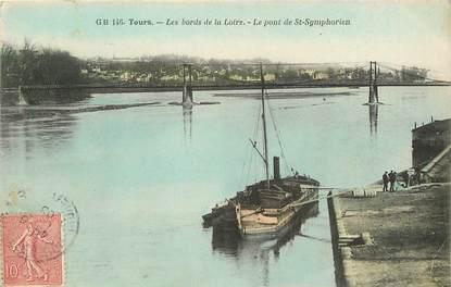 """CPA FRANCE 37 """"Tours, les bords de la Loire, le pont Saint Symphorien"""" / BATELLERIE / PÉNICHE"""