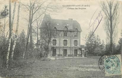 """/ CPA FRANCE 78 """"Clairefontaine, château des Bruyères"""""""