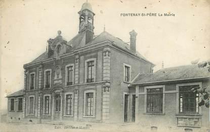 """/ CPA FRANCE 78 """"Fontenay Saint Père, la mairie"""""""