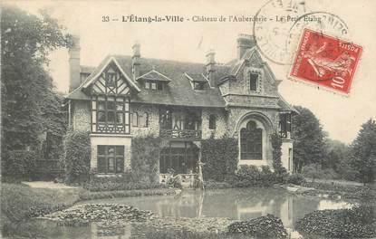 """/ CPA FRANCE 78 """"L'étang la Ville, château de l'Auberderie, le petit Etang"""""""
