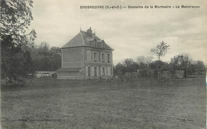"""/ CPA FRANCE 78 """"Grosrouvre, domaine de la Mormaire, la Mandreuse"""""""