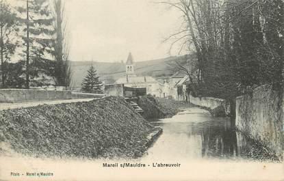 """/ CPA FRANCE 78 """"Mareil sur Mauldre, l'abreuvoir"""""""