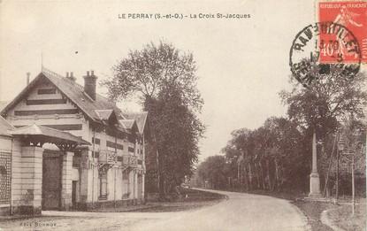 """/ CPA FRANCE 78 """"Le Perray, la Croix Saint Jacques"""""""