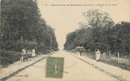 """/ CPA FRANCE 78 """"Saint Nom la Bretèche, entrée de la forêt"""""""