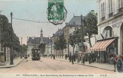 """/ CPA FRANCE 78 """"Versailles, rue Saint Pierre, les tribunaux et l'hôtel de ville"""" / TRAMWAY"""