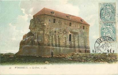 "CPA FRANCE 62 ""Wimereux, le Fort, Ed. L.L."""