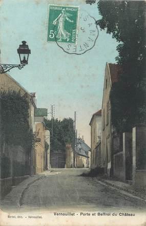"""/ CPA FRANCE 78 """"Vernouillet, porte et Beffroi du château"""""""