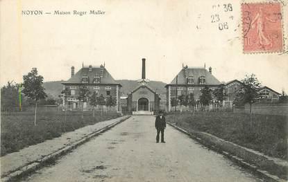 """/ CPA FRANCE 60 """"Noyon, maison Roger Muller"""""""