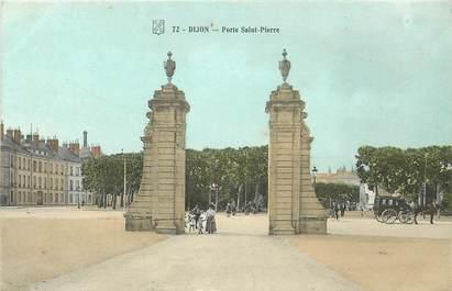 """CPA FRANCE 21 """"Dijon, Porte Saint Pierre"""""""