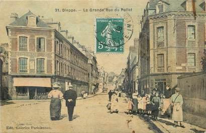 """/ CPA FRANCE 76 """"Dieppe, la grande rue du Pollet"""""""
