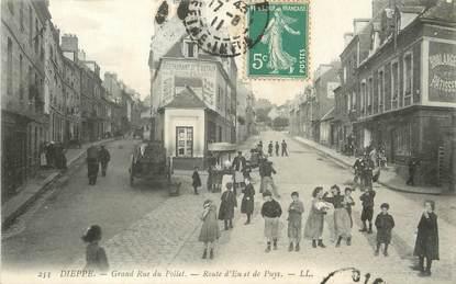 """/ CPA FRANCE 76 """"Dieppe, grand rue du Pollet, route d'Eu et de Puys"""""""