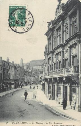 """/ CPA FRANCE 55 """"Bar le Duc, le théatre et la rue Rousseau"""""""