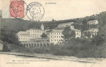 """/ CPA FRANCE 19 """"Asile de la Cellette près Eygurande"""""""