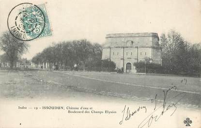 """/ CPA FRANCE 36 """"Issoudun, château d'eau et bld des champs Elysées"""""""