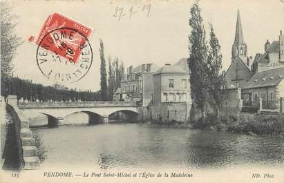 """/ CPA FRANCE 41 """"Vendôme, le pont Saint Michel et l'église de la Madeleine"""""""