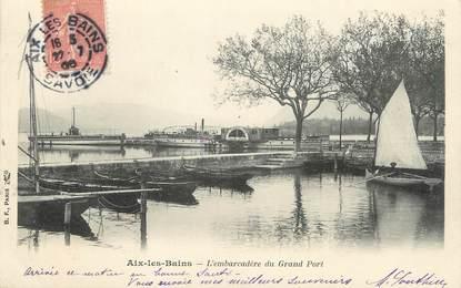 "/ CPA FRANCE 73 ""Aix Les Bains, l'embarcadère du Grand Port"""