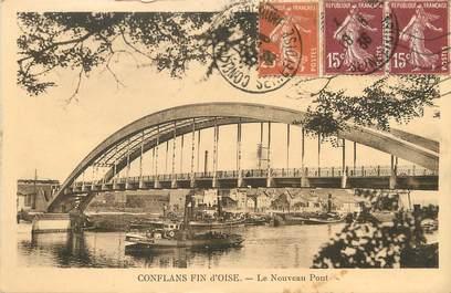 """/ CPA FRANCE 78 """"Conflans fin d'Oise, le nouveau pont"""""""
