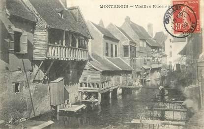 """/ CPA FRANCE 45 """"Montargis, vieilles rues"""""""