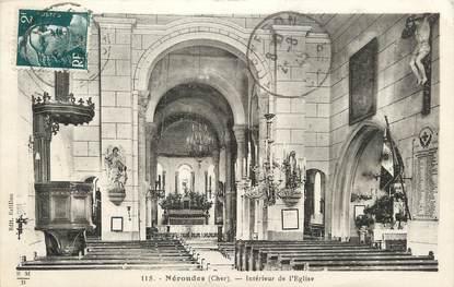 """/ CPA FRANCE 18 """"Nérondes, intérieur de l'église"""""""