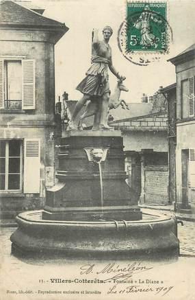 """/ CPA FRANCE 02 """"Villers Cotterets, fontaine La Diane"""""""