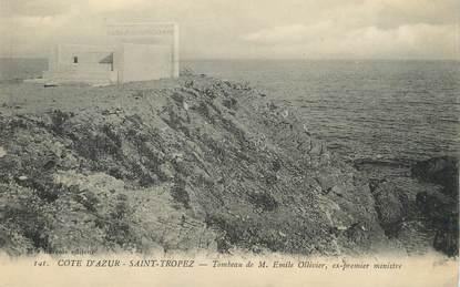 """/ CPA FRANCE 83 """"Saint Tropez, tombeau de M. Emile Ollivier ex premier ministre"""""""