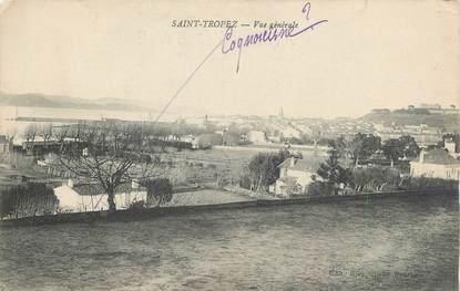 """/ CPA FRANCE 83 """" Saint Tropez, vue générale"""""""