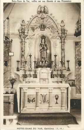 """/ CPA FRANCE 06 """"Gattières, Notre Dame du Var"""""""