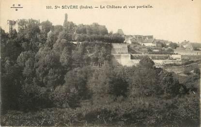 """/ CPA FRANCE 36 """"Saint Sevère, le château et vue partielle"""""""