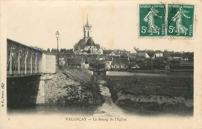 """/ CPA FRANCE 36 """"Valençay, le bourg de l'église"""""""