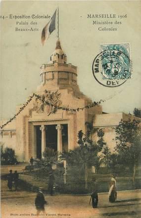 """/ CPA FRANCE 13 """"Marseille 1906, exposition coloniale, palais des Beaux arts"""""""