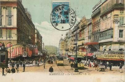 """/ CPA FRANCE 13 """"Marseille, la cannebière """""""