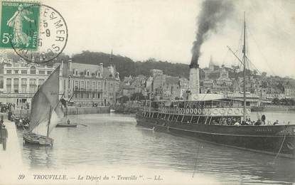 """/ CPA FRANCE 14 """"Trouville, le départ du Trouville"""""""