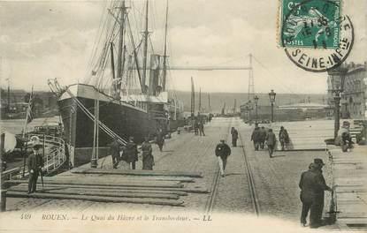 """/ CPA FRANCE 76 """"Rouen, la quai du Hâvre et le transbordeur"""""""