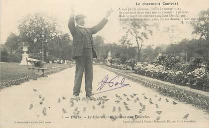 """/ CPA FRANCE 75001 """"Paris, le charmeur d'Oiseaux aux tuileries"""" / AUTOGRAPHE"""
