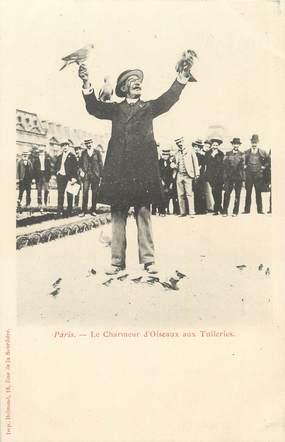 """/ CPA FRANCE 75001  """"Paris, le charmeur d'Oiseaux aux Tuileries"""""""