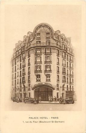"""/ CPA FRANCE 75006 """"Paris, palace Hôtel"""""""